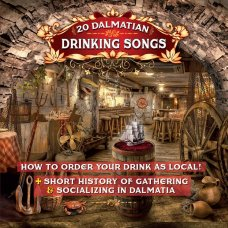 20 Dalmatian Drinking Songs